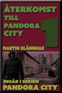Återkomst till Pandora City