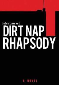 Dirt Nap Rhapsody