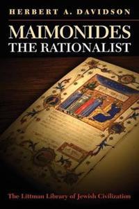 Maimonides the Rationalist