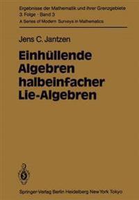 Einhullende Algebren Halbeinfacher Lie-Algebren