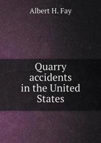Quarry Accidents in the United States
