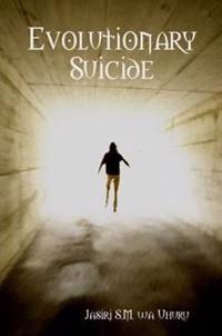Evolutionary Suicide