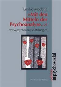 Mit Den Mitteln Der Psychoanalyse ...