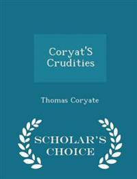 Coryat's Crudities - Scholar's Choice Edition