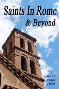 Saints in Rome and Beyond