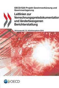 Leitlinien Zur Verrechnungspreisdokumentation Und Landerbezogenen Berichterstattung