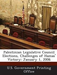 Palestinian Legislative Council Elections, Challenges of Hamas' Victory