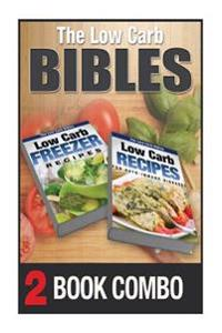 Low Carb Recipes for Auto-Immune Diseases and Freezer Recipes: 2 Book Combo