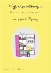 Kylskåpsbolibompa : en bok om att bo i ett familjehem