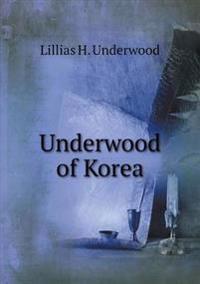 Underwood of Korea