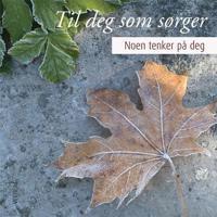 Til deg som sørger - Lars Björklund | Ridgeroadrun.org