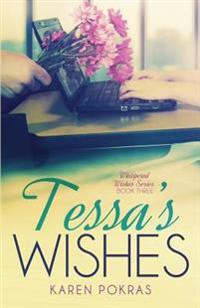 Tessa's Wishes