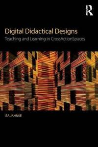Digital Didactical Designs