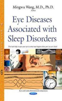 Eye Diseases Associated With Sleep Disorders