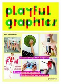 Playful Graphics: Graphic Design That Surprises