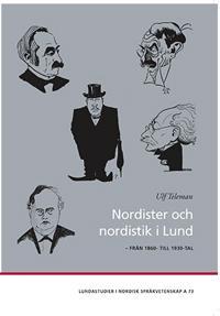 Nordister och nordistik i Lund