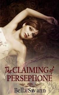 The Claiming of Persephone