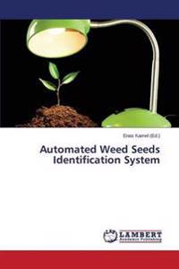 Automated Weed Seeds Identification System