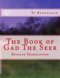 The Book of Gad the Seer: Bosnian Translation