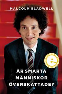 Är smarta människor överskattade?