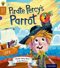 Oxford Reading Tree Story Sparks: Oxford Level 8: Pirate Percy's Parrot