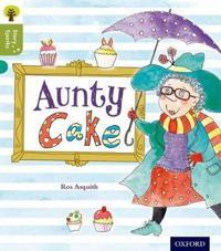Oxford Reading Tree Story Sparks: Oxford Level 7: Aunty Cake