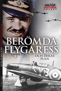 Berömda flygaress och deras plan