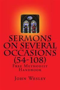 Free Methodist Handbook: Sermons on Several Occasions (Sermons 54-108): Virtual Church Resources
