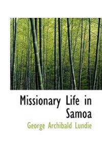 Missionary Life in Samoa