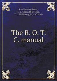 The R. O. T. C. Manual