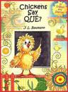 Chickens Say Que?