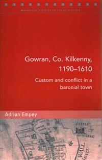Gowran, Co. Kilkenny, 1190-1610