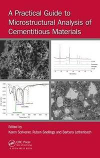 A Practical Guide to Microstructural Analysis of Cementitious Materials