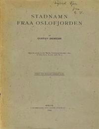 Stadnamn Fraa Oslofjorden: Stedsnavn Fra Oslofjorden