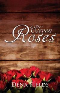Eleven Roses