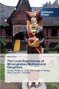 The Lived Experiences of Minangkabau Mothers and Daughters