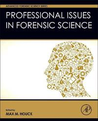 Professional Issues in Forensic Science