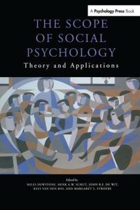 The Scope of Social Psychology: Theory and Applications (a Festschrift for Wolfgang Stroebe)