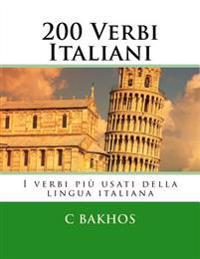 200 Verbi Italiani: I Verbi Piu Usati Della Lingua Italiana