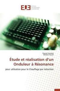 �tude Et R�alisation D Un Onduleur � R�sonance