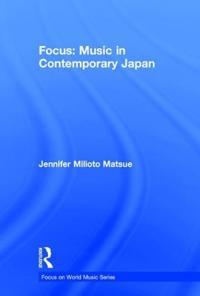 Focus Music in Contemporary Japan