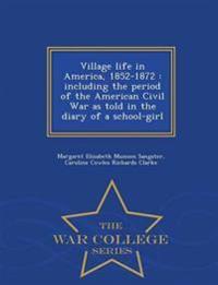 Village Life in America, 1852-1872