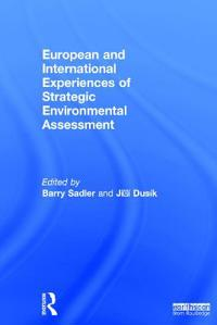 European and International Experiences of Strategic Environmental Assessment