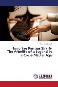 Honoring Ramses Shaffy the Afterlife of a Legend in a Cross-Medial Age