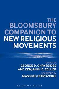 The Bloomsbury Companion to New Religious Movements