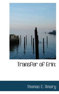 Transfer of Erin