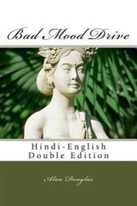 Bad Mood Drive: Hindi-English Double Edition