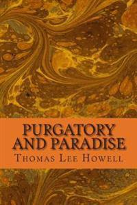 Purgatory and Paradise