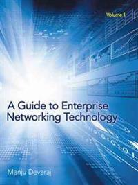 A Guide to Enterprise Networking Technology
