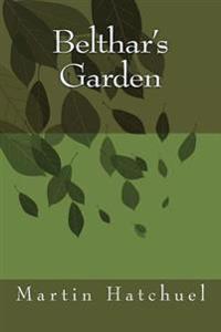 Belthar's Garden